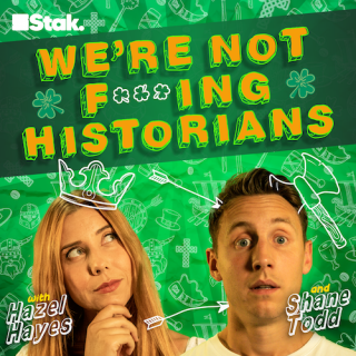 New Podcast From Shane Todd And Helen Hayes Takes A Sideways Look At Irish History